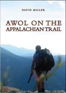 AWOL on the Appalachian Trail, David Miller